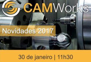 Assista ao webinar e fique a par das novidades do CAMWorks 2017