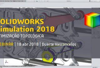 SOLIDWORKS Simulation 2018: otimização topológica