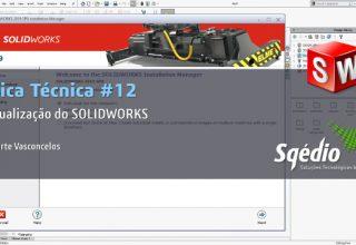 Dica técnica #12: Atualização do SOLIDWORKS