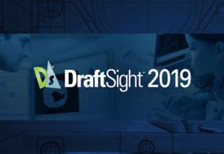 Está preparado para o DraftSight 2019?