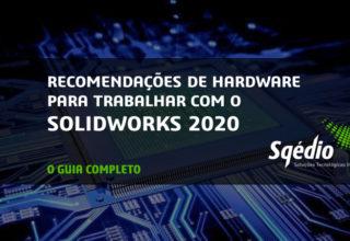 Recomendações de hardware SOLIDWORKS 2020