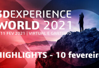 3DEXPERIENCE World – 10 fevereiro