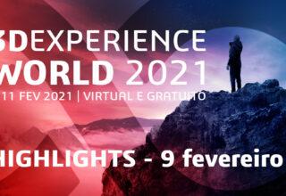 3DEXPERIENCE World 2021 – 9 fevereiro