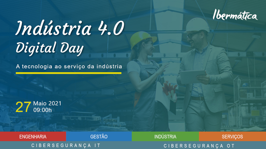 Indústria 4.0 | Digital Day - Ibermática | Sqédio